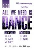 Вечеринка «All we need is dance» в клубе «Forsage»