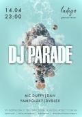 Вечеринка «DJ Parade» в клубе «Indigo»