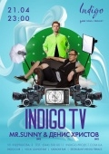 Вечеринка «Indigo TV» в клубе «Indigo»