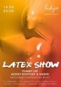 Вечеринка «Latex Show» в «Indigo»