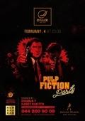 Вечеринка «Pulp Fiction Party» в клубе «D'Lux»
