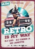 Вечеринка «Retro is my way» в клубе «Forsage»