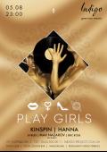 Play Girls в «Indigo»
