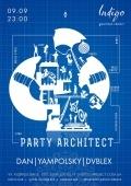 Party architects в клубе «Indigo»